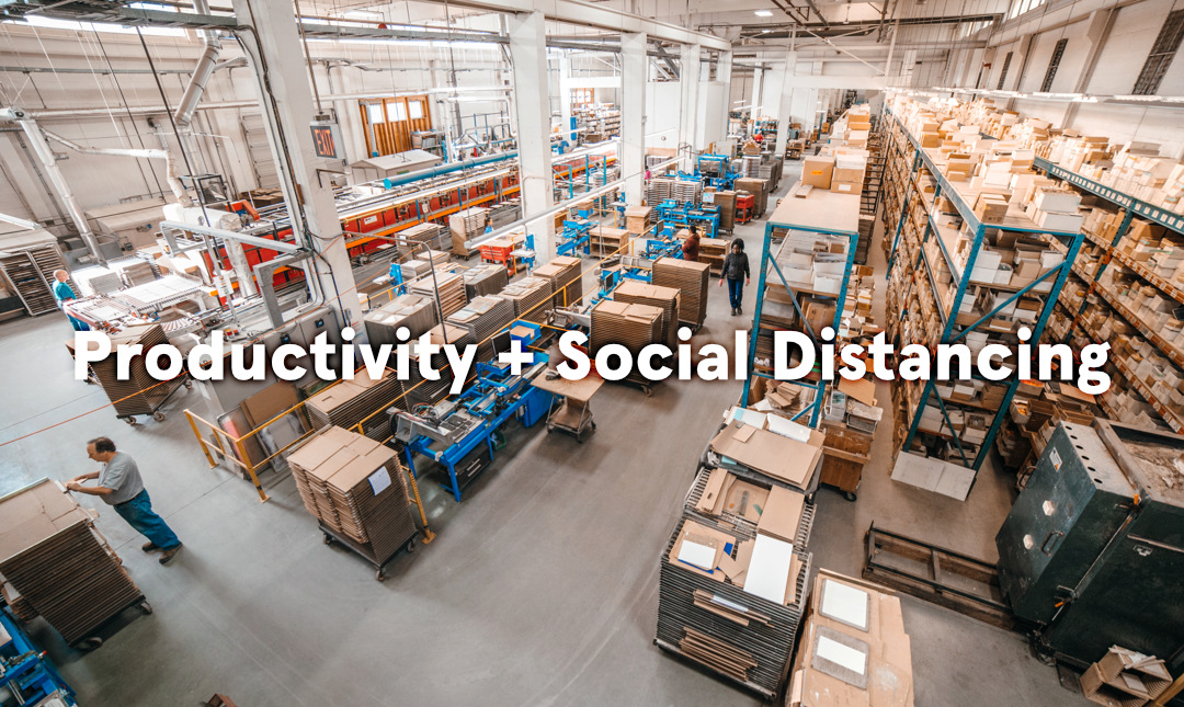 Productivity + Social Distancing