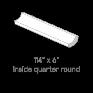 Inside quarter round 1 1/4 x 6