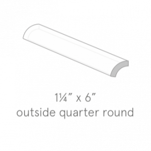 Outside quarter round 1 1/4 x 6